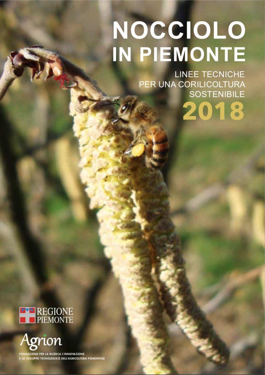 Nocciolo in Piemonte – linee tecniche per una corilicoltura sostenibile 2018