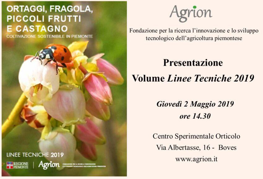 2/05/2019 – Presentazione Linee tecniche 2019 per Ortaggi, Fragola, Piccoli Frutti e Castagno